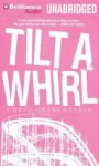 Tilt a Whirl - Chris Grabenstein