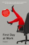 First Day at Work - An erotic short story with bondage, ménage and bdsm themes (Xcite Erotica) - F Fulani