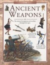 Exploring History: Ancient Weapons (Exploring History (Southwater)) - Will Fowler