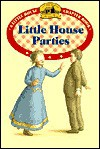 Little House Parties - Laura Ingalls Wilder, Heather Henson