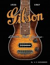 Gibson Electric Steel Guitars: 1935-1967 - A.R. Duchossoir, Hal Leonard Publishing Corporation