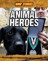 Animal Heroes - Jane Bingham