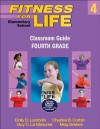 Fitness for Life: Elementary School Classroom Guide: Fourth Grade - Dolly Lambdin, Charles B. Corbin, Guy Le Masurier