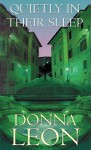 Quietly in Their Sleep - Donna Leon, Anna Fields