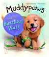 Muddypaws and the Birthday Party - Deborah Chancellor, Simon Mendez