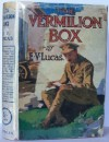 The Vermilion Box - Edward Verrall Lucas