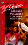Courtship in Granite Ridge - Barbara McCauley
