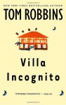 Villa Incognito (Trade Paperback) - Tom Robbins