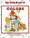 My Silly Book of Colors - Susan Amerikaner, Bonnie Brook, Judy Ziegler