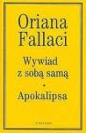 Wywiad z sobą samą. Apokalipsa - Oriana Fallaci
