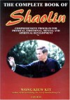 The Complete Book of Shaolin - Kiew Kit Wong