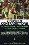 Colored Contradictions: An Anthology of Contemporary African-American Plays - Harry J. Elam Jr., Robert Alexander