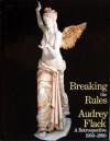 Breaking the Rules: Audrey Flack, a Retrospective 1950-1990 - Thalia Gouma-Peterson