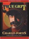 True Grit (MP3 Book) - Charles Portis, Donna Tartt