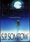 Moon Dance (Tor horror) - S.P. Somtow
