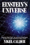 Einstein's Universe - Nigel Calder, Albert Einstein