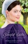 A Simple Faith - Rosalind Lauer