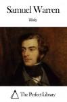 Works of Samuel Warren - Samuel Warren
