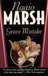Grave Mistake - Ngaio Marsh