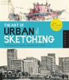 The Art of Urban Sketching - Gabriel Campanario