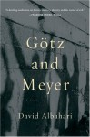 Götz and Meyer - David Albahari, Ellen Elias-Bursać