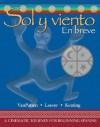 Sol y Viento: En Breve - Bill VanPatten, Gregory D. Keating, Michael Leeser