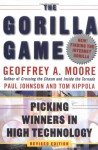 The Gorilla Game: Picking Winners in High Technology - Geoffrey A. Moore