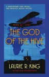 The God of the Hive (Mary Russell, #10) - Laurie R. King