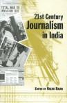 21st Century Journalism in India - Nalini Rajan