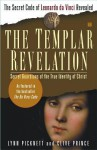 The Templar Revelation: Secret Guardians of the True Identity of Christ - Lynn Picknett, Clive Prince
