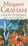 Canopy of Silence - Margaret Graham