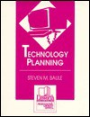 Technology Planning - Steven M. Baule
