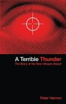 A Terrible Thunder: The Story of the New Orleans Sniper - Peter Hernon