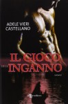 Il gioco dell'inganno - Adele Vieri Castellano