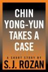 Chin Yong-Yun Takes a Case (Lydia Chin/Bill Smith) - SJ Rozan