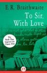 To Sir, with Love - E. R. Braithwaite
