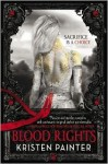 Blood Rights - Kristen Painter