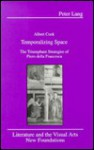 Temporalizing Space: The Triumphant Strategies of Piero Della Francesca - Albert Stanburrough Cook