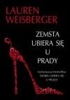 Zemsta ubiera się u Prady - Lauren Weisberger