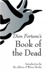 Dion Fortune's Book Of The Dead - Dion Fortune