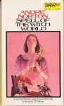 Spell of Witchworld - Andre Norton