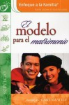 El Modelo Para El Matrimonio - James C. Dobson, Casa Creacion Publishing