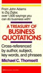 Treasury of Business Quotations - Michael C. Thomsett