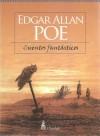 Cuentos Fantasticos / Fantastic Stories - Edgar Allan Poe, Guy de Maupassant