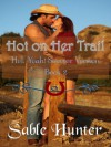 Hot on Her Trail - Sweeter Version - Sable Hunter