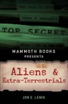Mammoth Books presents Aliens and Extra-Terrestrials - Jon E. Lewis
