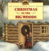 Christmas in the Big Woods - Laura Ingalls Wilder, Renée Graef