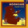 Mooncake - Frank Asch