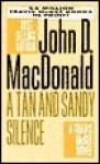 A Tan & Sandy Silence - John D. MacDonald