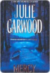 Mercy (Buchanan, #2) - Julie Garwood